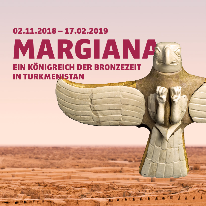 Margiana. A Bronze Age Kingdom in Turkmenistan